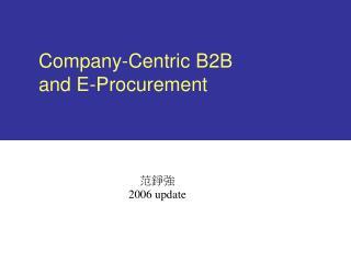 Company-Centric B2B and E-Procurement