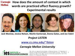 Jack Mostow, Jessica  Nelson,  Martin Kantorzyk, Donna Gates, and Joe Valeri Project LISTEN