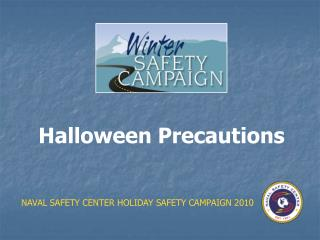 Halloween Precautions