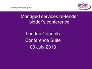 Managed services re-tender  bidder's conference