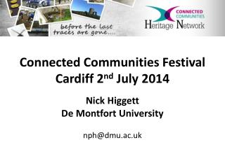 Connected Communities Festival Cardiff 2 nd  July 2014