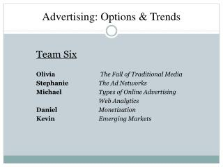 Advertising: Options & Trends