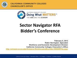 February 6, 2013 Robin Harrington, Specialist Workforce and Economic Development Division