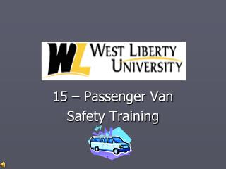 15   Passenger Van Safety Training