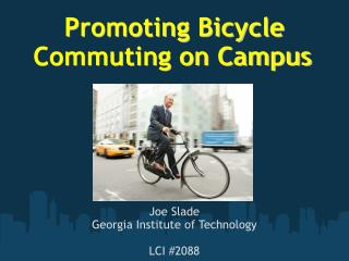 Promoting Bicycle Commuting on Campus