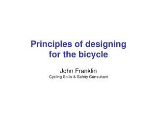 Principles of designing  for the bicycle