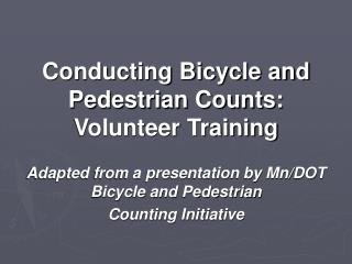 Conducting Bicycle and Pedestrian Counts: Volunteer Training