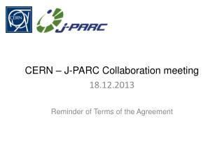 CERN – J-PARC Collaboration meeting