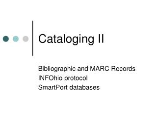 Cataloging II