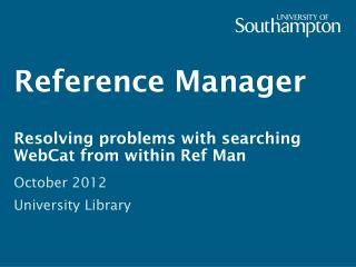 Reference Manager Resolving problems with searching  WebCat  from within Ref Man