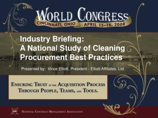 Industry Briefing: A National Study of Cleaning Procurement Best Practices