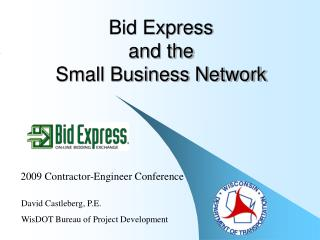 Bid Express and the Small Business Network