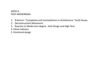 """WEEK 9, POST-MODERNISM R.Venturi . """"Complexity and Contradictions in Architecture."""" Guild House."""