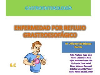 ENFERMEDAD POR REFLUJO GRASTROESOFÁGICO