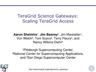 TeraGrid Science Gateways: Scaling TeraGrid Access