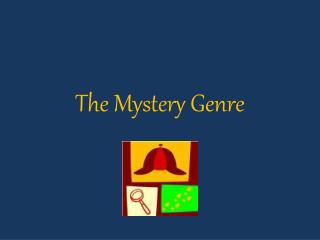The Mystery Genre