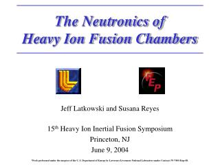 The Neutronics of Heavy Ion Fusion Chambers