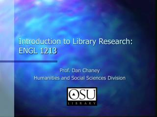 Introduction to Library Research: ENGL 1213