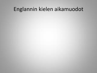 Englannin kielen aikamuodot