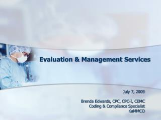 Evaluation & Management Services