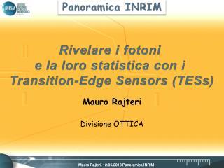 Mauro Rajteri Divisione OTTICA