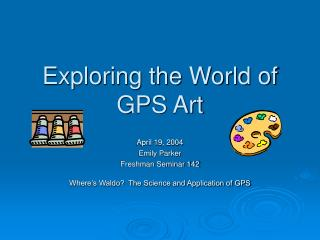 Exploring the World of GPS Art