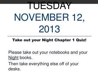 Tuesday November  12,  2013