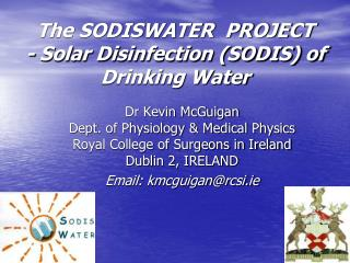 The SODISWATER  PROJECT - Solar Disinfection (SODIS) of Drinking Water