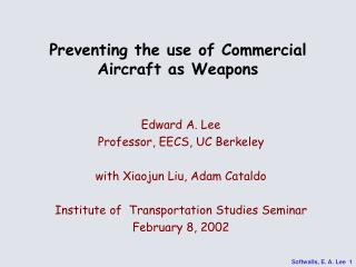 Preventing the use of Commercial Aircraft as Weapons