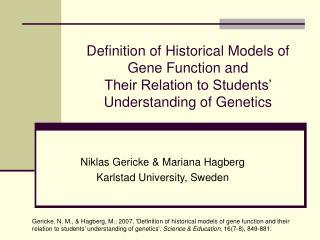 Niklas Gericke & Mariana Hagberg Karlstad University, Sweden