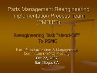 Parts Management Reengineering Implementation Process Team (PMRIPT)