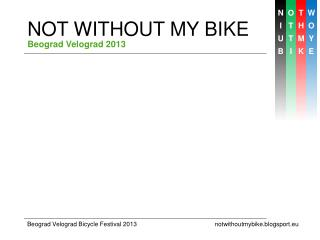 NOT WITHOUT MY BIKE