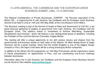 II LATIN AMERICA, THE CARIBBEAN AND THE EUROPEAN UNION BUSINESS SUMMIT, LIMA, 14-15 MAY2008