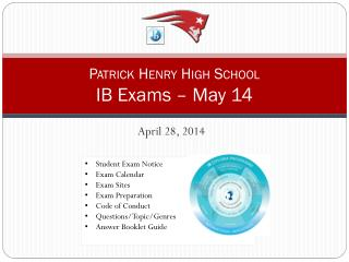 Patrick Henry High School IB Exams – May 14