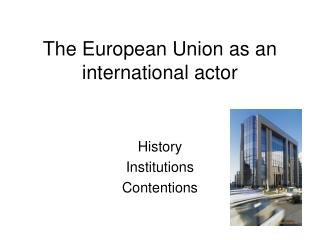 The European Union as an international actor