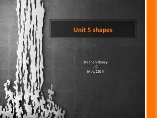 Unit 5 shapes