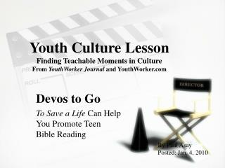 Devos to Go To Save a Life  Can Help You Promote Teen Bible Reading