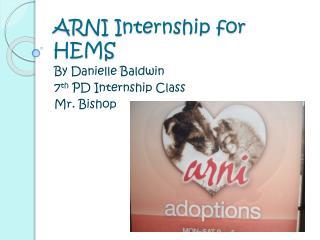 ARNI  Internship for HEMS