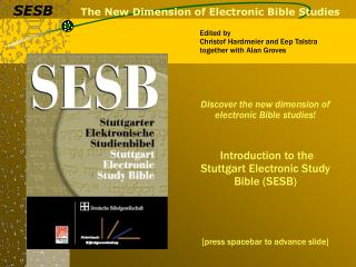 The New Dimension of Electronic Bible Studies