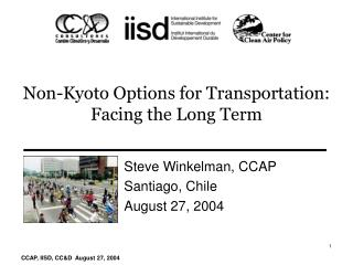 Non-Kyoto Options for Transportation:  Facing the Long Term