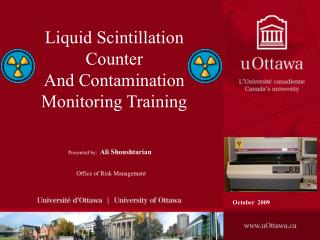 Liquid Scintillation Counter And Contamination Monitoring Training