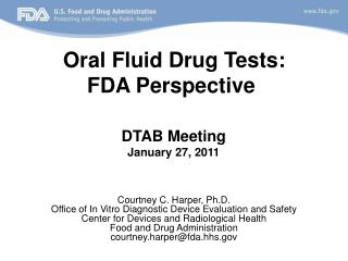Oral Fluid Drug Tests: FDA Perspective