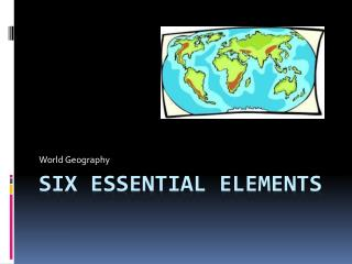 Six Essential Elements