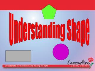Understanding Shape
