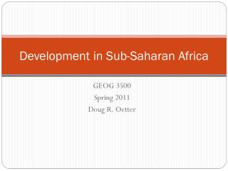 Development in Sub-Saharan  Africa