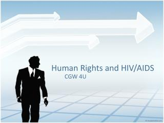 Human Rights  and HIV/ AIDS