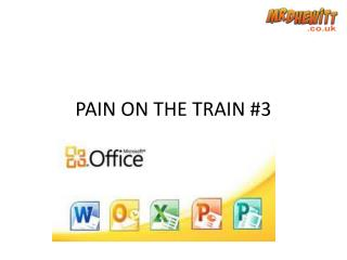 PAIN ON THE TRAIN  #3