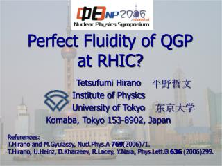 Perfect Fluidity of QGP at RHIC?