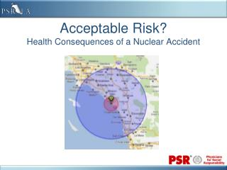 Acceptable Risk? Health Consequences of a Nuclear Accident