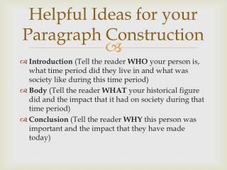 Helpful Ideas for your Paragraph Construction